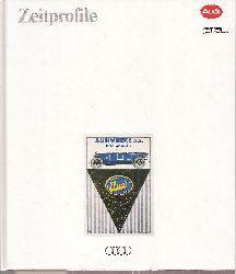 AUDI AG  Zeitprofile eine Unternehmensdokumentation