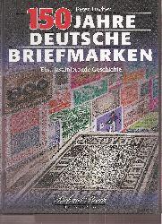 Fischer,Peter  150 Jahre Deutsche Briefmarken