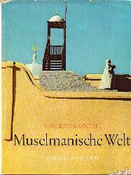 Monteil,Vincent  Muselmanische Welt