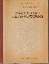 Behn,Friedrich  Römertum und Völkerwanderung.Mitteleuropa zwischen