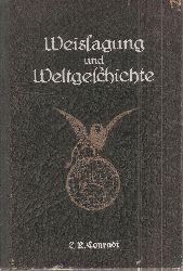Conradi,L.R.  Weissagung und Weltgeschichte oder Staatsmann und Prophet