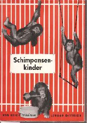 Tylinek,Erich+Lothar Dittrich  Schimpansenkinder