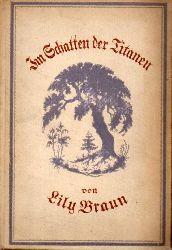 Braun,Lily  Im Schatten der Titanen.Erinnerungen an Baronin Jenny von Bustedt