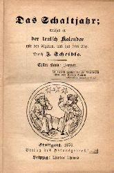 Scheible,J.  Das Schaltjahr,1.Band:Januar 1876 1.-6.Januar