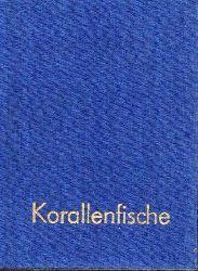 Bechtel,Helmut  Korallenfische
