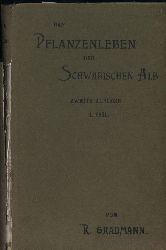 Gradmann,Robert  Pflanzenleben der Schwäbischen Alb mit Berücksichtigung der