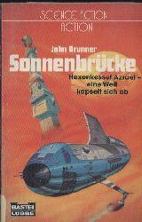 Brunner,John  Sonnenbrücke