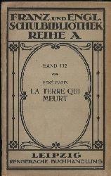 Bazin,René  La Terre qui Meurt