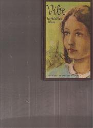 Holst,Bertha  Vibe,ein Mädchenleben