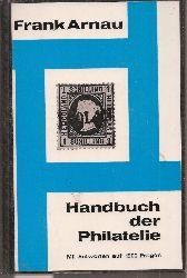 Arnau,Frank  Handbuch der Philatelie