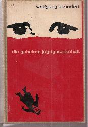 Altendorf,Wolfgang  Die geheime Jagdgesellschaft