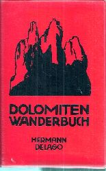 Delago,Hermann  Dolomiten Wanderbuch