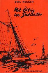 Hecker,Emil  Mit Öltüg un Südwester