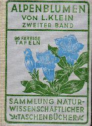 Klein,Ludwig  Alpenblumen Bd.2(Slg.naturwiss.Taschenb.Bd.XVI)
