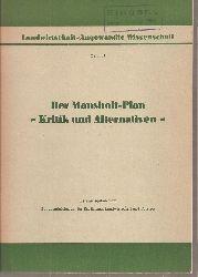 Bundesministerium für Ernährung,Landwirtschaft  Der Mansholt-Plan - Kritik und Alternativen