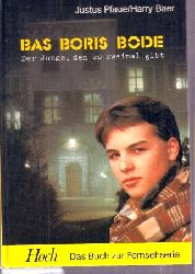 Pfaue,Justus+Harry Baer  Bas-Boris Bode