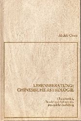 Curcio,Michele  Lebensberatung: Chinesische Astrologie