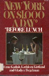 Kadish,Ferne+Kathleen Kirtland+Gladyce Begelman  New York on $1,000 a Day
