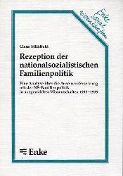 Mühlfeld,Claus  Rezeption der nationalsozialistischen Familienpolitik