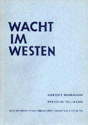 Brinkmann,Albrecht und hermann Vollmann  Wacht im Westen