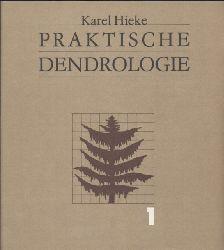 Hieke,Karel  Praktische Dendrologie.Band 1 und 2 (2 Bände)