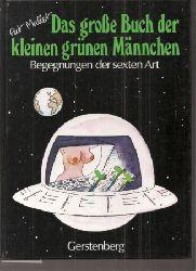 Mallet,Pat  Das große Buch der kleinen grünen Männchen