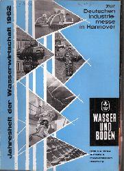 Wasser und Boden  Jahresheft 4/5 der Wasserwirtschaft 1962