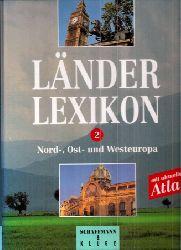 Länderlexikon  Länderlexikon Band 2 Nord-, Ost- und Westeuropa