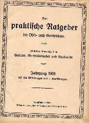 Der Praktische Ratgeber im Obst- und Gartenbau  Der Praktische Ratgeber im Obst- und Gartenbau 23.Jahrgang 1908