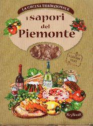 La Cucina Tradizionale  La Cucina Tradizionale i sapori del Piemonte