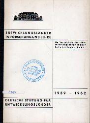 Deutsche Stiftung für Entwicklungsländer  Entwicklungsländer in Forschung und Lehre 1959 - 1962