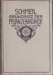 Schmeil,Otto  Grundriß der Pflanzenkunde