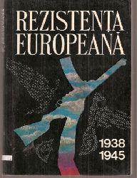 Copoiu,Nicolae+Gheorghe Zaharia  Rezistenta Europeana in anii celui de-al doilea razboi mondial 1938