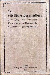 Lüttge,Ernst  Die mündliche Sprachpflege als Grundlage eines einheitlichen
