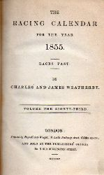 Weatherby,C.J.and E.(Races Past)  The Racing Calendar for the Year 1855 (I+II) 2 Bände