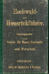 Verein für Mosel, Hochwald und Hunsrück (Hsg.)  Hochwald- und Hunsrückführer