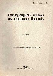 Sölch,Johann  Geomorphologische Probleme des schottischen Hochlands