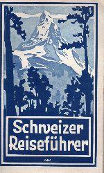 Schweizer Verkehrsbureau  Schweizer Reiseführer