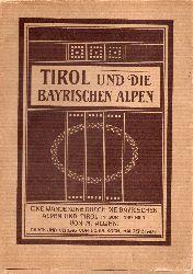 Allihn,M.  Tirol und die Bayrischen Alpen