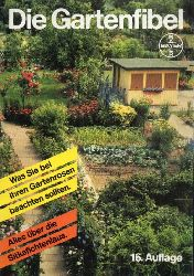 Bayer AG(Hsg.)  Die Gartenfibel