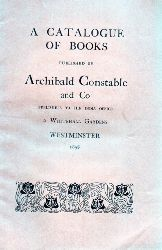 Archibald Constable and Co  A Catalogue of Books