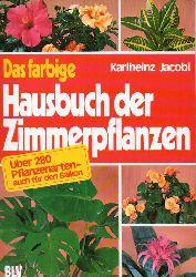 Jacobi,Karlheinz  Das farbige Hausbuch der Zimmerpflanzen