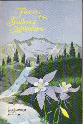 Arnberger,Leslie P.  Flowers of the southwest mountains
