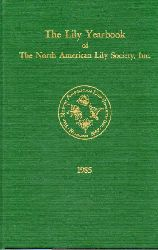 Montgomery,John A.  The Lily Yearbook of the North American Lily Society,Inc. 1985