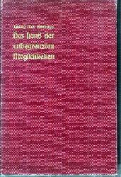 Goldberger,Ludwig Max  Das Land der unbegrenzten Möglichkeiten