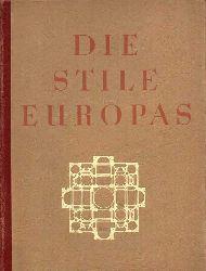 Behne,Adolf  Die Stile Europas