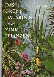 Jacobi,Karlheinz  Das grüne Hausbuch der Zimmerpflanzen
