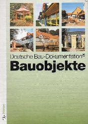 Deutsche Bau-Dokumentation  Bauobjekte