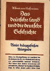 Hofmann,Albert von  Das deutsche Land und die deutsche Geschichte