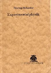 Düsing,Karl und Otto Schaefer  Lehrbuch der Experimentalphysik für technische Lehranstalten